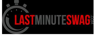 Last Minute Swag